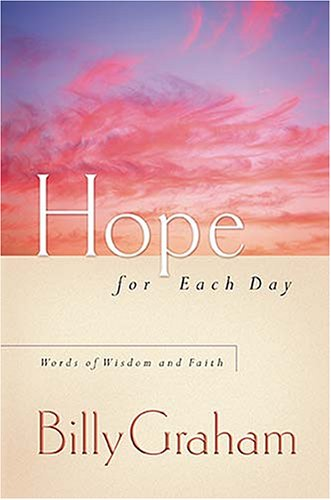 Hope for Each Day: Words of Wisdom and Faith 9781404103924