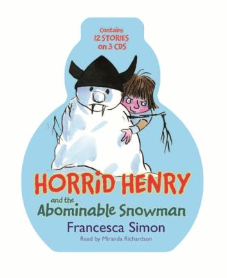 Horrid Henry and the Abominable Snowman: Horrid Henry's Christmas Cracker, Horrid Henry and the Abominable Snowman, Horrid Henry 9781409115113
