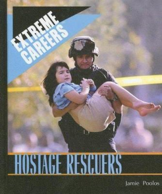Hostage Rescuers 9781404209411