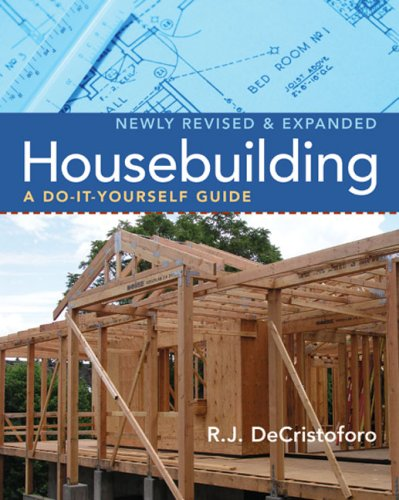 Housebuilding: A Do-It-Yourself Guide, Revised & Expanded 9781402743160