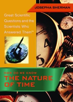 How Do We Know the Nature of Time 9781404200739
