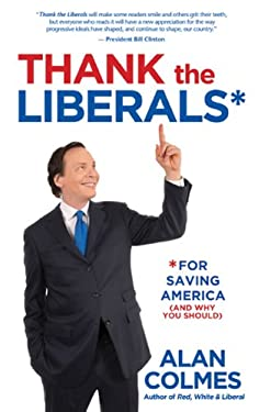 Thank the Liberals**for Saving America 9781401940546