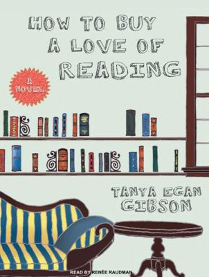 How to Buy a Love of Reading 9781400112463
