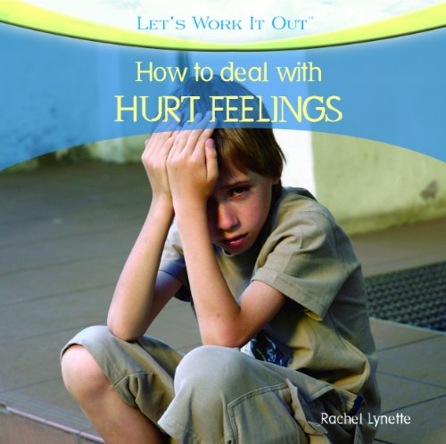 How to Deal with Hurt Feelings 9781404245228