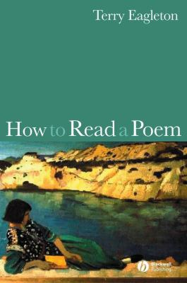 How to Read a Poem 9781405151412