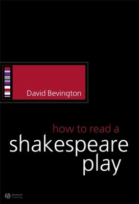 How to Read a Shakespeare Play 9781405113960