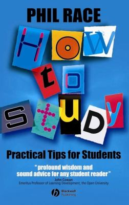 How to Study: Practical Tips for University Students 9781405106931