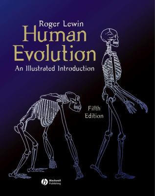 Human Evolution: An Illustrated Introduction 9781405103787