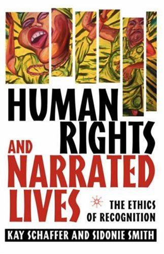 Human Rights and Narrated Lives: The Ethics of Recognition 9781403964953
