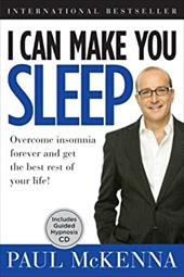 I Can Make You Sleep: Overcome Insomnia Forever and Get the Best Rest of Your Life [With CD (Audio)]