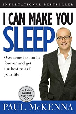I Can Make You Sleep: Overcome Insomnia Forever and Get the Best Rest of Your Life [With CD (Audio)] 9781402765742