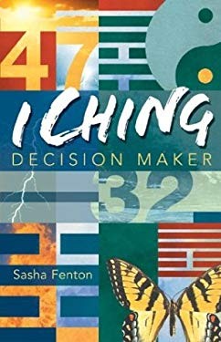I Ching Decision Maker 9781402712227