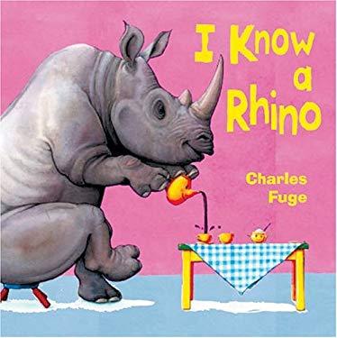 I Know a Rhino 9781402701375