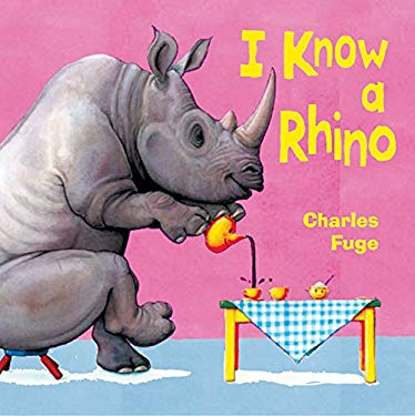 I Know a Rhino 9781402708619