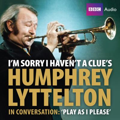 I'm Sorry I Haven't a Clue's Humphrey 'Play as I Please' 9781408427606