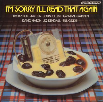 I'm Sorry I'll Read That Again 9781408468234