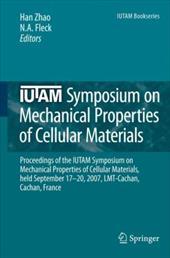 IUTAM Symposium on Mechanical Properties of Cellular Materials: Proceedings of the IUTAM Symposium on Mechanical Properties of Cel 6054159