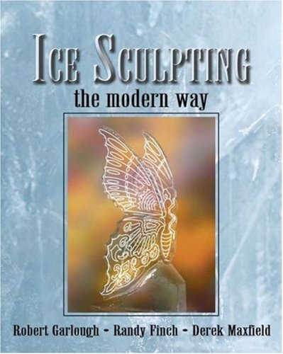 Ice Sculpting the Modern Way 9781401804053