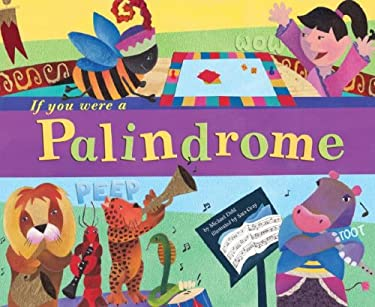 If You Were a Palindrome 9781404831629
