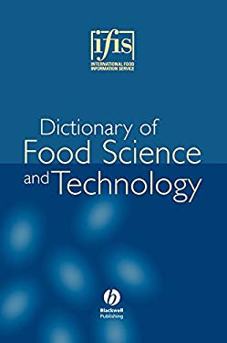 Ifis Dictionary of Food Science and Technology 9781405125055