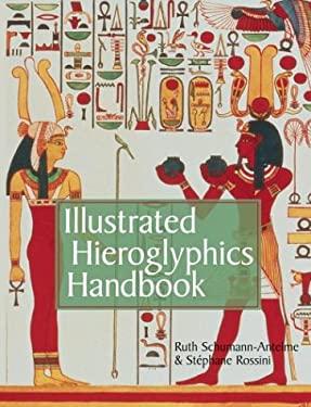 Illustrated Hieroglyphics Handbook 9781402700255