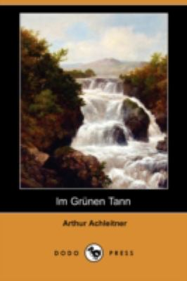 Im Grnen Tann (Dodo Press) 9781409922599