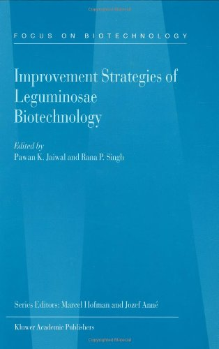 Improvement Strategies of Leguminosae Biotechnology 9781402014055