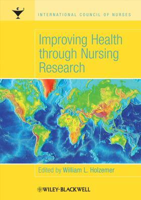 Improving Health Through Nursing Research 9781405134118