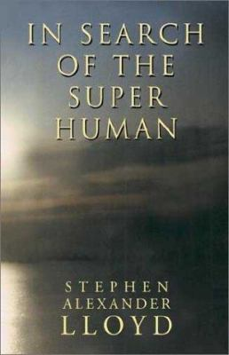 In Search of the Super Human 9781401057374