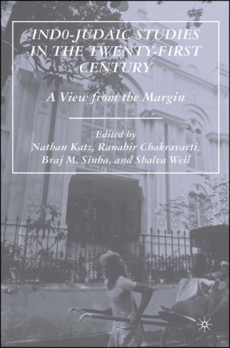 Indo-Judaic Studies in the Twenty-First Century: A View from the Margin 9781403976291