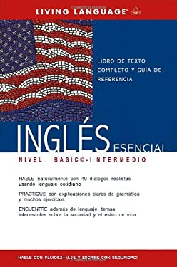 Ingles Esencial Nivel Basico-Intermedio (Coursebook) 9781400021086