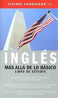 Ingles Mas Alla de Lo Basico 9781400021772