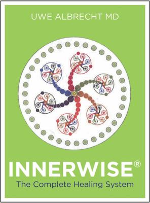 Innerwise: The Complete Healing System 9781401941840