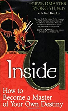 Inside U: How to Become a Master of Your Own Destiny 9781401902124