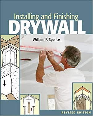 Installing and Finishing Drywall 9781402744761