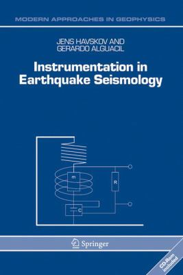 Instrumentation in Earthquake Seismology 9781402029684