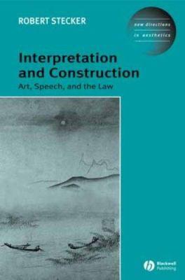 Interpretation and Construction 9781405101745