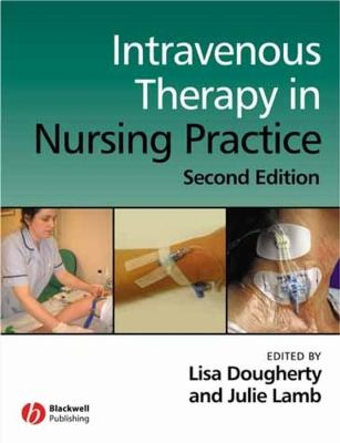 Intravenous Therapy in Nursing Practice 9781405146470