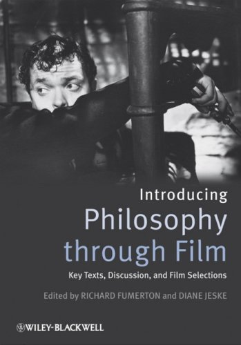 Introducing Philosophy Through Film: Key Texts, Discussion, and Film Selections 9781405171014