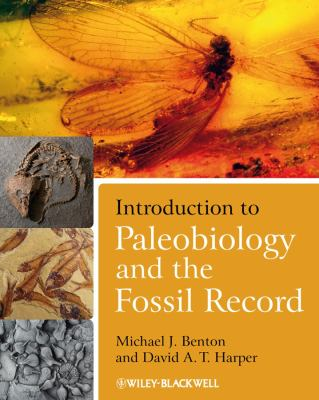 Introduction to Paleobiology and the Fossil Record 9781405186469