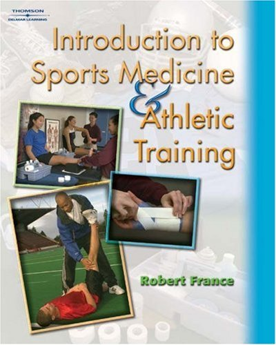 Introduction to Sports Medicine & Athletic Training 9781401811990