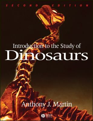 Introduction to the Study of Dinosaurs 9781405134132