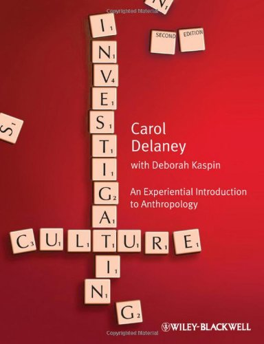 Investigating Culture: An Experiential Introduction to Anthropology 9781405154246