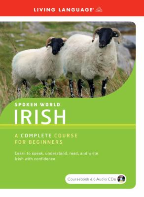 Irish: A Complete Course for Beginners [With Paperback Book] 9781400024575