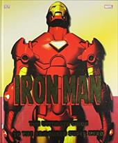 Iron Man: The Ultimate Guide to the Armored Super Hero. Written by Matthew K. Manning 11952438