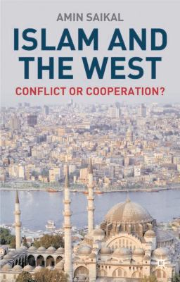 Islam and the West: Conflict or Cooperation? 9781403903570