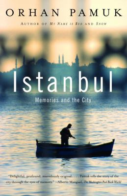 Istanbul: Memories and the City 9781400033881