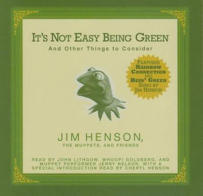 It's Not Easy Being Green: And Other Things to Consider 9781401383299