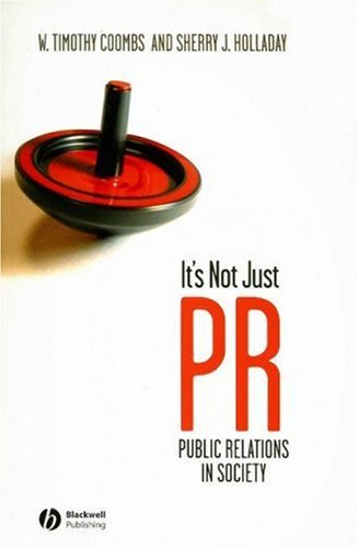 It's Not Just PR: Public Relations and Society 9781405144063