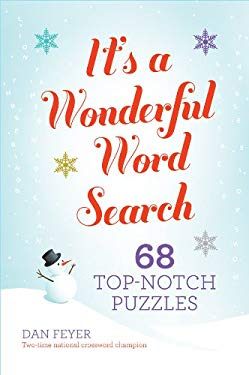 It's a Wonderful Word Search: 68 Topnotch Puzzles 9781402786112